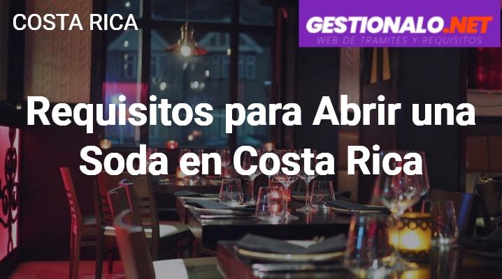 Requisitos para Abrir una Soda en Costa Rica