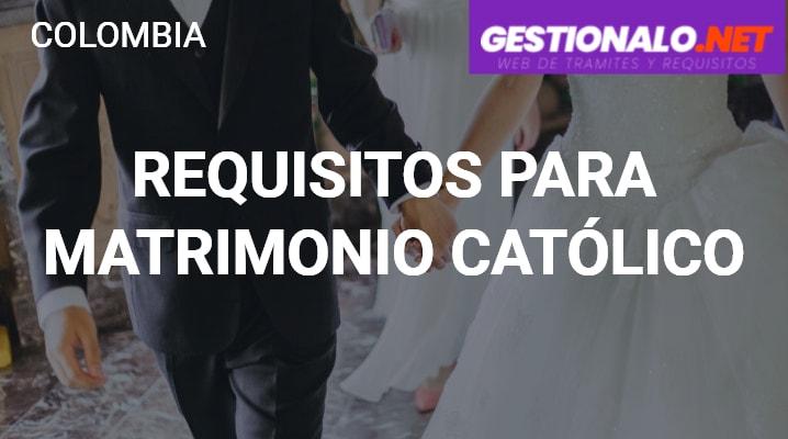 Requisitos para Matrimonio Católico