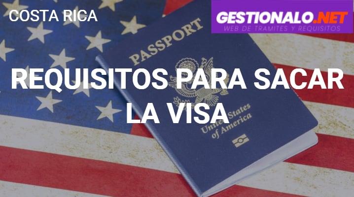 Requisitos para sacar la Visa
