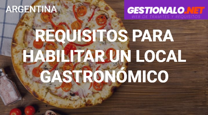 Requisitos para Habilitar un local Gastronómico