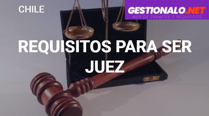 Requisitos para Ser Juez