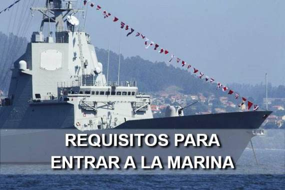 Requisitos para entrar en la Marina