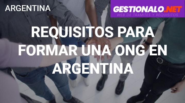 Requisitos para formar una ONG en Argentina