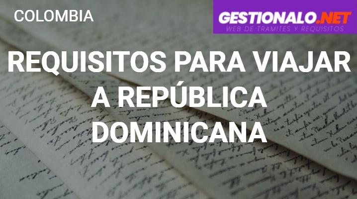 Requisitos para viajar a República Dominicana