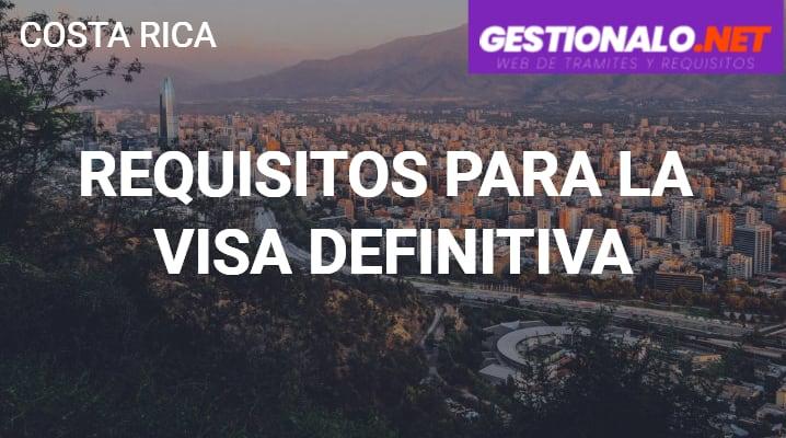 Requisitos para la Visa Definitiva