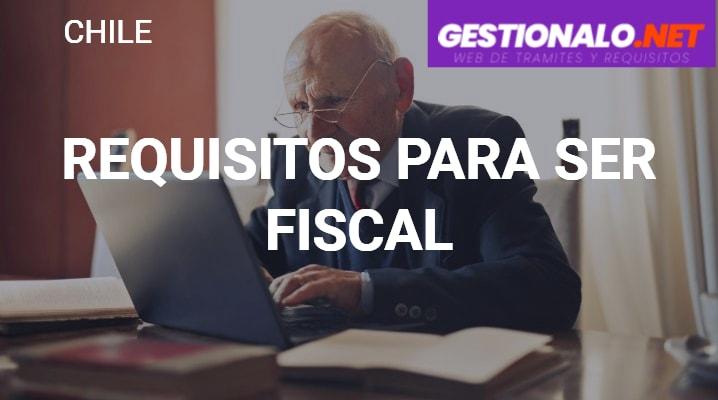 Requisitos para ser Fiscal