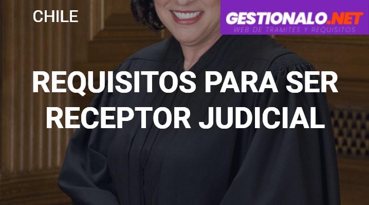 Requisitos para Ser Receptor Judicial
