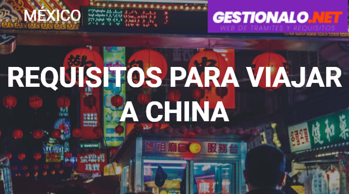 Requisitos para Viajar a China