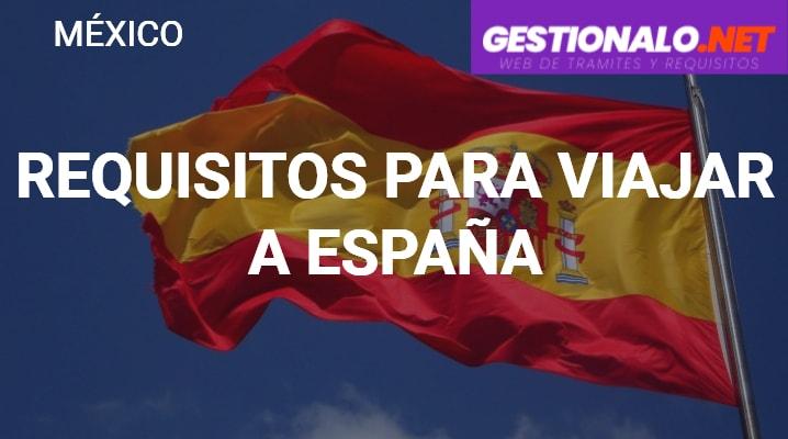 Requisitos para Viajar a España: Documentos, ETIAS Y MÁS
