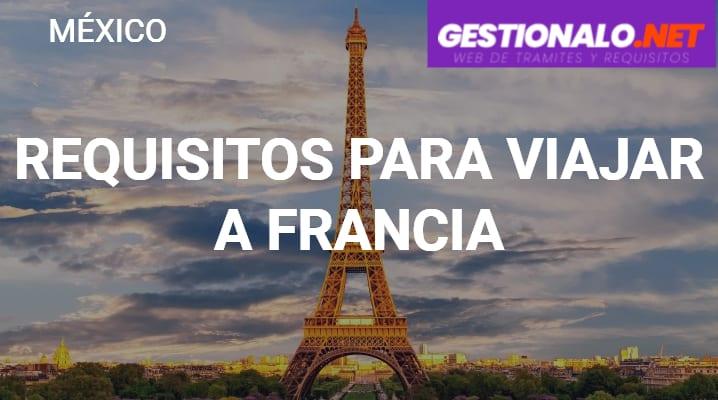 Requisitos para Viajar a Francia