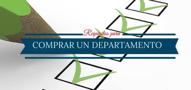 Requsiitos para comprar un departamento en Chile