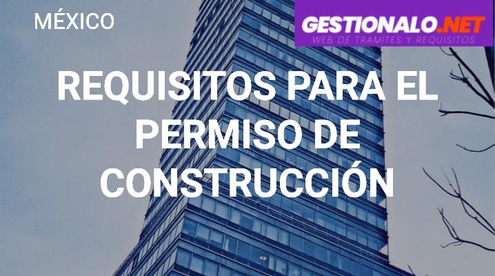 Requisitos para el Permiso de Construcción