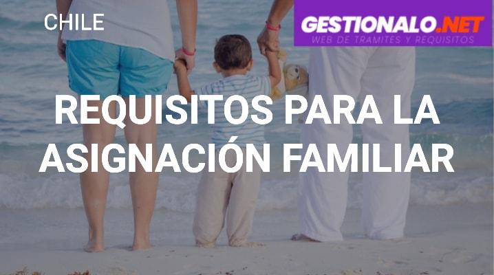 Requisitos para la Asignación Familiar