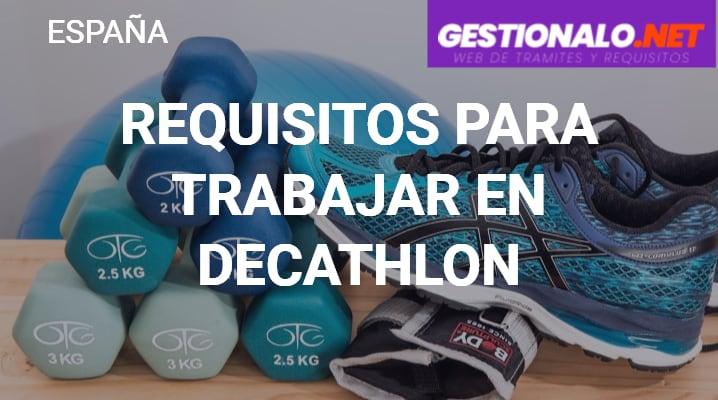 Requisitos para Trabajar en Decathlon