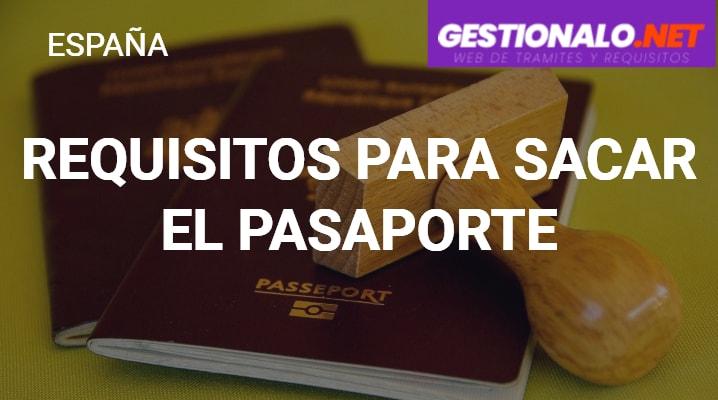 Requisitos para Sacar el Pasaporte