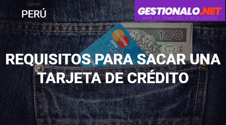 Requisitos para Sacar una Tarjeta de Crédito