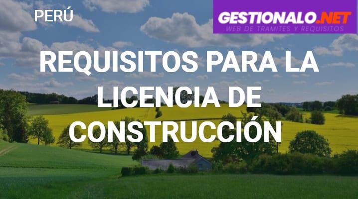 Requisitos para la Licencia de Construcción