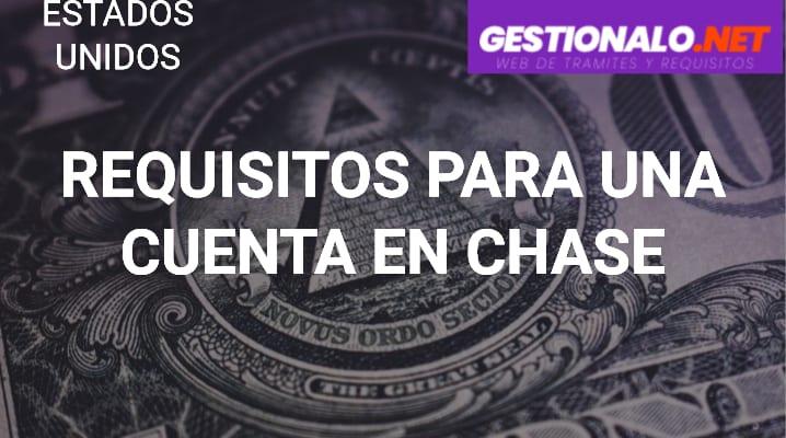 Requisitos para una Cuenta en Chase