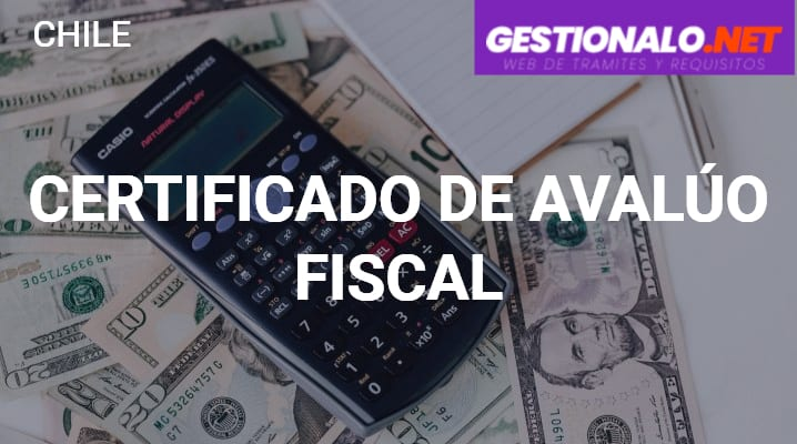 Certificado de Avalúo Fiscal