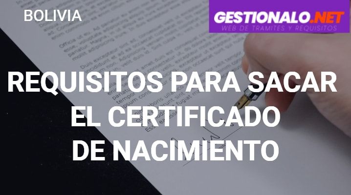 Requisitos para Sacar el Certificado de Nacimiento