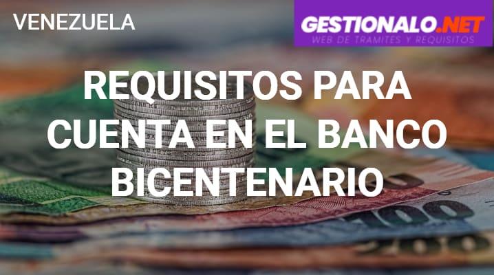 Requisitos para Cuenta en el Banco Bicentenario