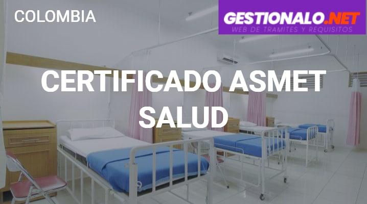 Certificado de Asmet Salud