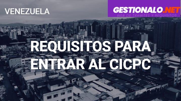 Requisitos para Entrar al CICPC