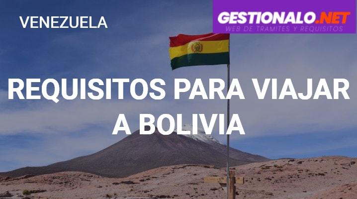 Requisitos para Viajar a Bolivia
