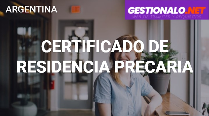 Certificado de Residencia Precaria