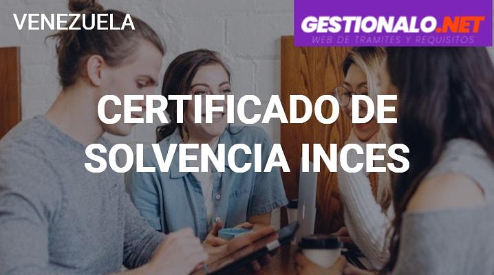 Certificado de Solvencia INCES
