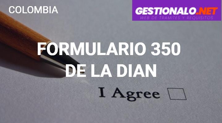 Formulario 350 de la DIAN