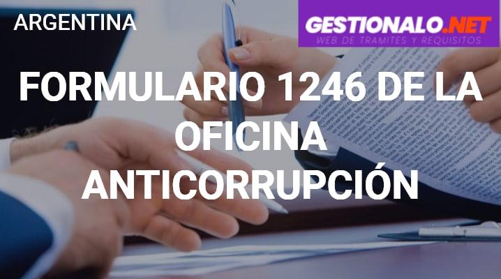 Formulario 1246 de la Oficina Anticorrupción