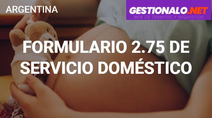Formulario 2.75 de Servicio Doméstico