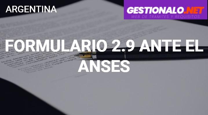 Formulario 2.9 ante el ANSES