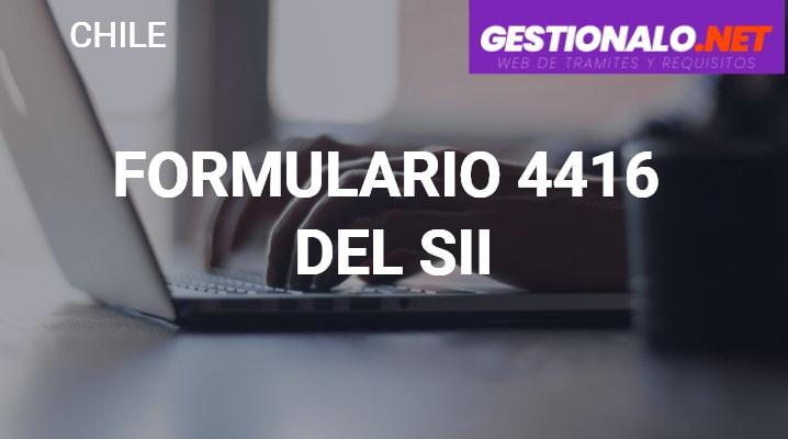 Formulario 4416 del SII