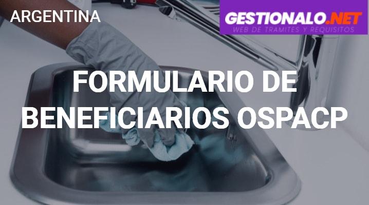 Formulario de Beneficiarios OSPACP