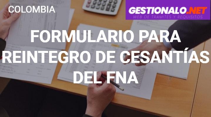 Formulario para Reintegro de Cesantías del FNA