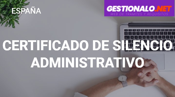 Certificado de Silencio Administrativo