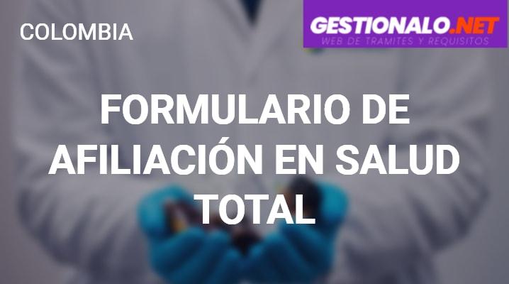 Formulario de Afiliación a Salud Total