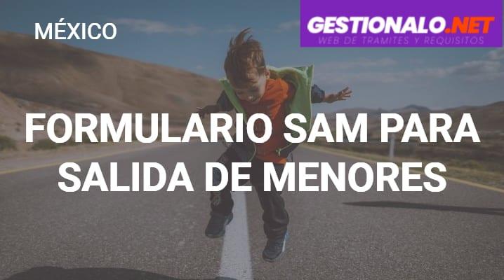 Formulario SAM para Salida de Menores