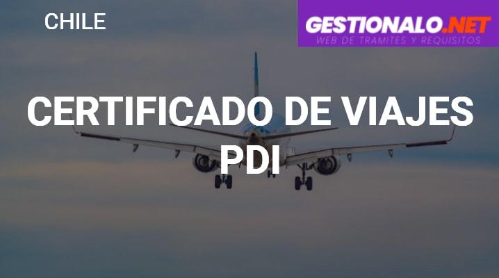 Certificado de Viajes PDI