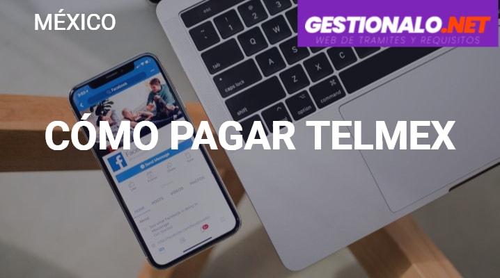 Cómo pagar Telmex