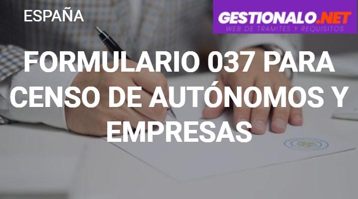 Formulario 037 para Censo de Autónomos y Empresas