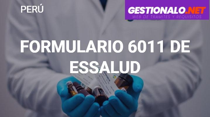 Formulario 6011 de EsSalud