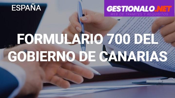 Formulario 700 del Gobierno de Canarias