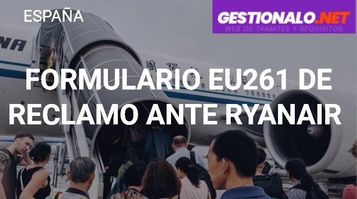 Formulario EU261 de Reclamo ante Ryanair