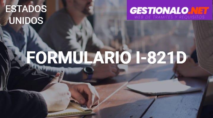 Formulario I-821D