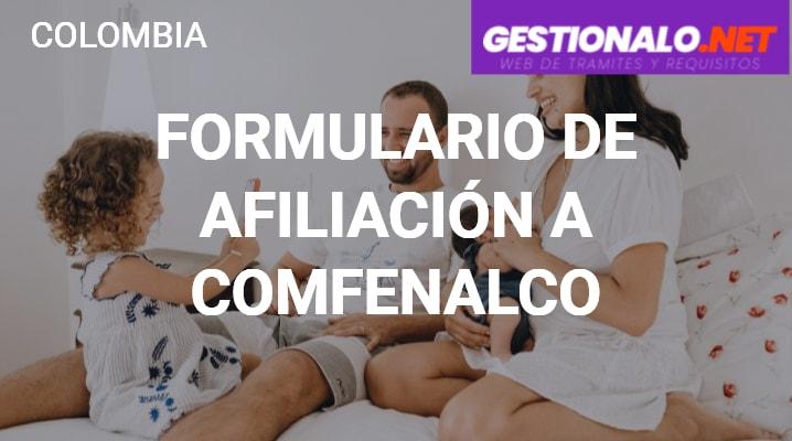 Formulario de Afiliación a Comfenalco