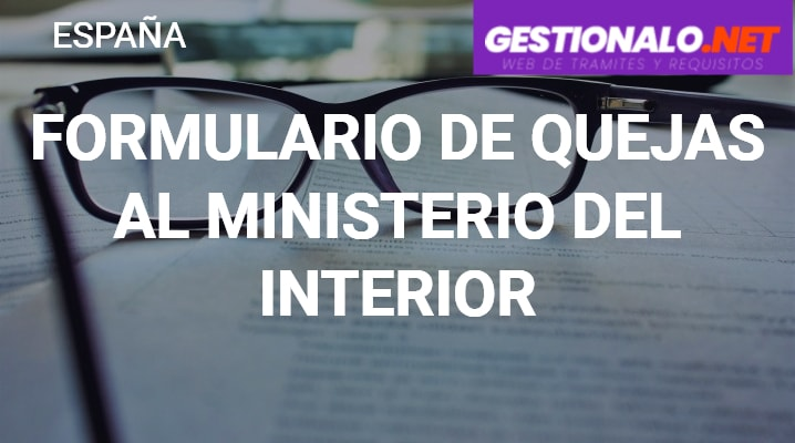 Formulario de Quejas al Ministerio Del Interior
