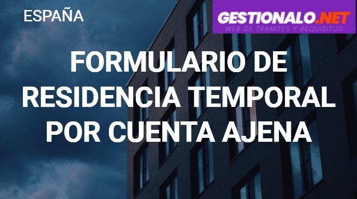 Formulario de Residencia Temporal por Cuenta Ajena
